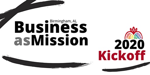 Business As Mission 2020 Kickoff