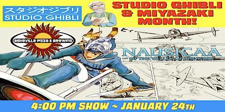 NAUSICAA OF THE VALLEY OF THE WIND -- 4:00 pm Show / Jan. 24 -- Studio Ghibli & Miyazaki Month! tickets