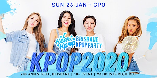 BRISBANE KPOP PARTY | KPOP2020 | SUN 26 JAN