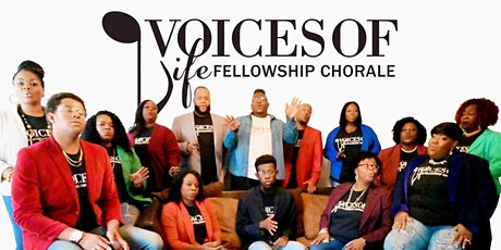 Voices of Life Fellowship  Chorale  Musical tickets