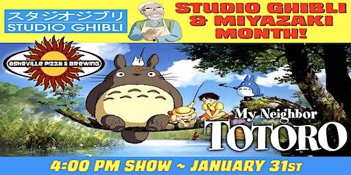 MY NEIGHBOR TOTORO -- 4:00 pm Show / Jan. 31 -- Studio Ghibli & Miyazaki Month!