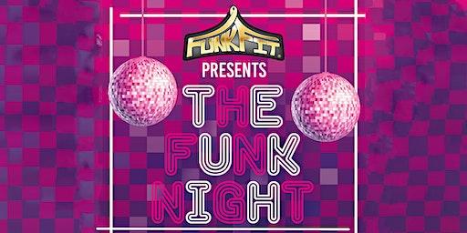 """FunkFit presents """"The Funk Night"""""""