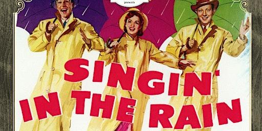 A Screening of Singin' In The Rain