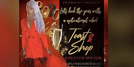 TOAST & SHOP tickets