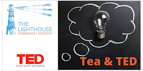 Tea and TED - April 2020 tickets