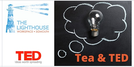Tea and TED - July 2020 tickets