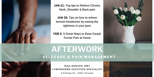 AFTERWORK Series: SELFCARE & PAIN MANAGEMENT