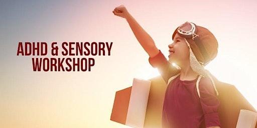 ADHD & Sensory Workshop - The Perfect Storm
