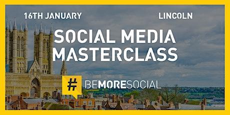 Be More Social - Social Media Masterclass - LINCOLN tickets