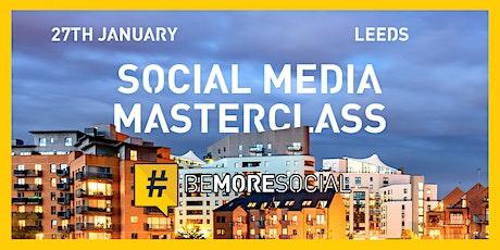 Be More Social - Social Media Masterclass - LEEDS tickets