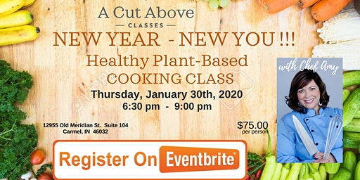 New Year - New You!!!      Healthy Plant-Based Cooking Class