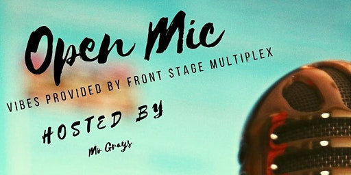 Front Stage Multiplex Open Mic