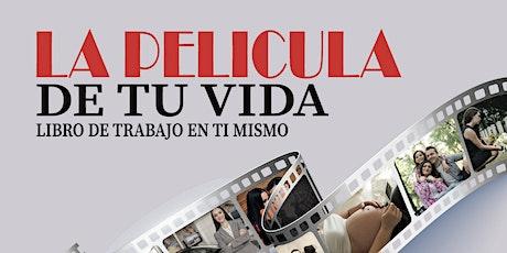 LA PELICULA DE TU VIDA EL EVENTO tickets