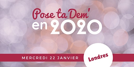 LONDRES - Pose ta Dem' en 2020 !