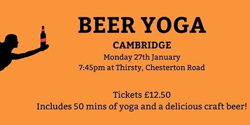 Beer Yoga - Cambridge - Mon 27th Jan - 7:45pm