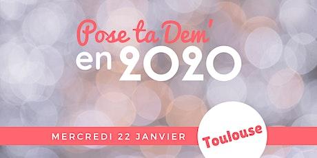 TOULOUSE - Pose ta Dem' en 2020 ! billets