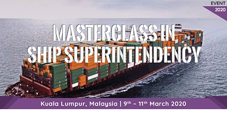 Masterclass in Ship Superintendency tickets