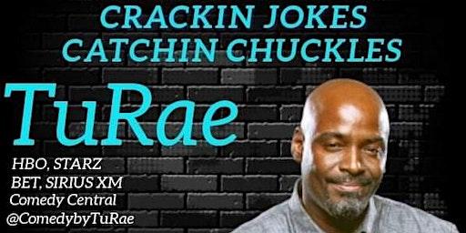 CRACKIN JOKES CATCHIN CHUCKLES w/TURAE