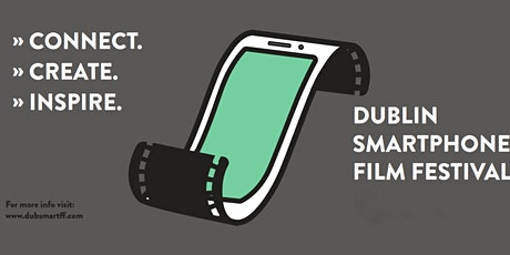 The Dublin Smartphone Film Festival 2020 tickets