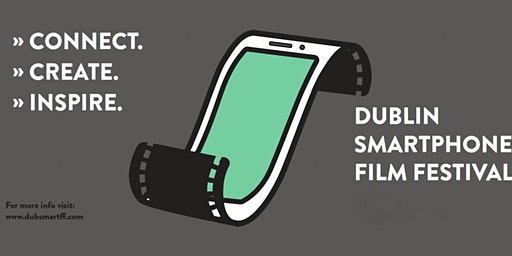 The Dublin Smartphone Film Festival 2020