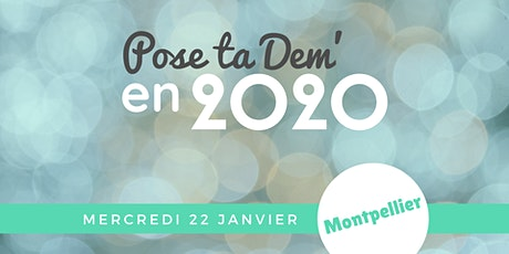 MONTPELLIER - Pose ta Dem' en 2020 ! billets