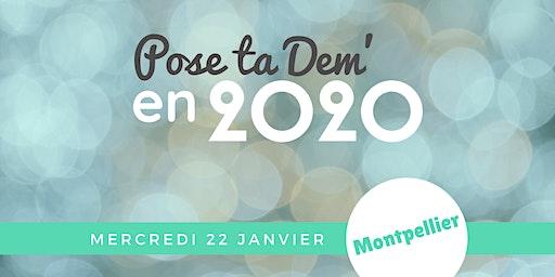 MONTPELLIER - Pose ta Dem' en 2020 !