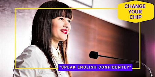 """ Speak English with Confidence"" Free Class Feb 22, 3pm"