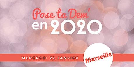MARSEILLE - Pose ta Dem' en 2020 ! billets