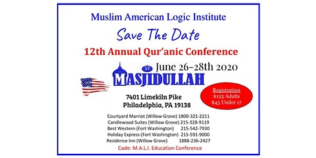 M.A.L.I. 12th Annual Qur'anic Conference 2020 tickets