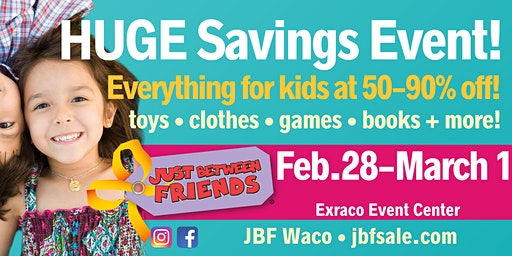 General Admission- Just Between Friends Waco Spring 2020 Consignment Sales Event