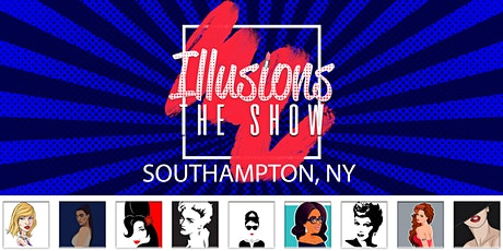 Illusions The Drag Queen Show Southampton - Drag Queen Dinner & Drag Brunch Show  tickets