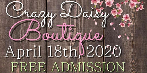 Annual Crazy Daisy Mother's Day Boutique