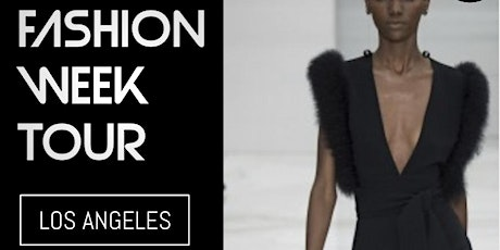 LA FASHION WEEK OPEN CALL & RUNWAY WORKSHOP tickets