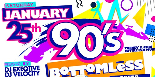Sat Jan. 25th Bottomless 90s Brunch & Day Party 3 Year Anniversary Party {TreeCity} • No Cover before 5 PM with Eventbrite RSVP • $40 Bottomless Brunch til 6 PM • Hookah Available
