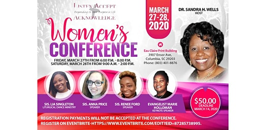 Women's Conference-Listen, Accept, & Acknowledge (Responding To Your Purpose)
