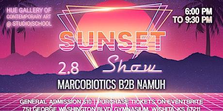 Sunset Show - Marcobiotics b2b NAMUH tickets