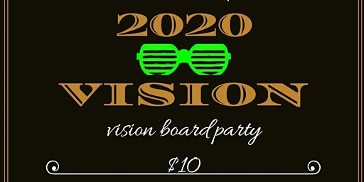 2020 VISION- Vision Board Party