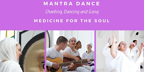 MANTRA DANCE (Medicine for Soul) tickets
