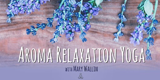 Aroma Relaxation Yoga
