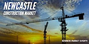 NEWCASTLE CONSTRUCTION MARKET