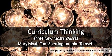 Curriculum Thinking: Three Masterclasses LONDON 2020 tickets