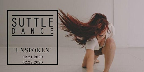 "Suttle Dance Showcase ""Unspoken"" tickets"