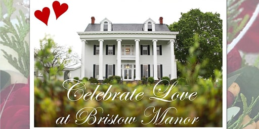 Valentine's Sweetheart Dinner at Bristow Manor
