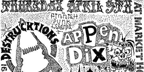 Appendix/Destrucktions/Extended Hell/Hate Preachers/Secretors tickets