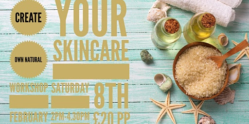 Create Your Own Skincare Workshop
