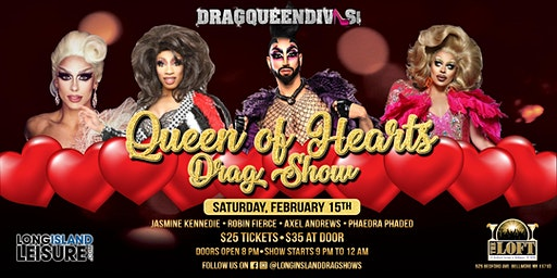 """DragQueenDivas """"Queen of Hearts"""" Drag Show"""