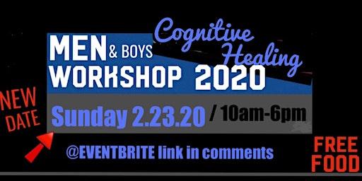 COGNITIVE HEALING WORKSHOP (for:Black Men & Boys)