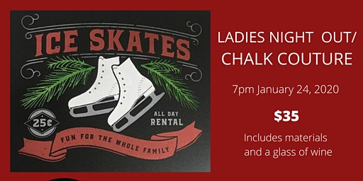 Ladies Night Out/Chalk Couture