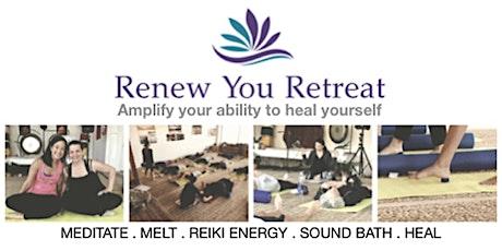Renew You Mini Retreat + Sound Bath tickets