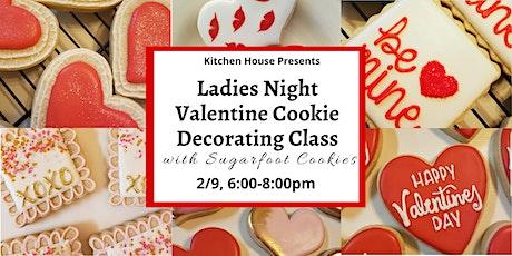 Ladies Night Valentine Cookie Decorating with Sugarfoot Cookies tickets